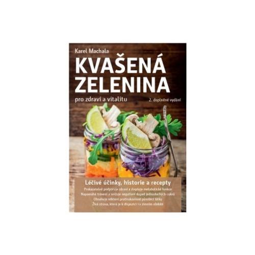 Kvašená zelenina pro zdraví a vitalitu (2.v.)